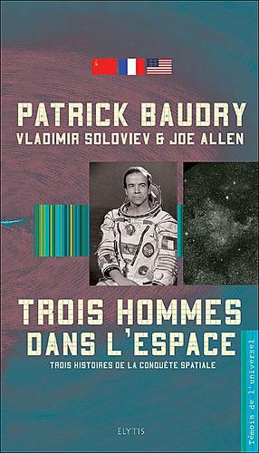 Trois Hommes Dans L'Espace by Patrick Baudry, Vladimir ...